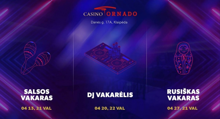 April events Casino Tornado in Klaipeda