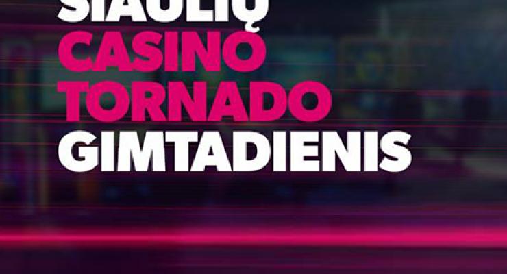 """Šiaulių """"Casino Tornado"""" Gimtadienis"""